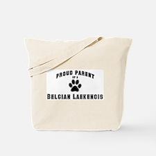 Belgian Laekenois: Proud pare Tote Bag