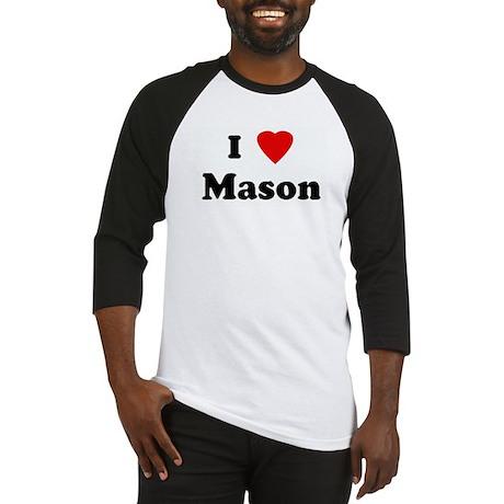 I Love Mason Baseball Jersey