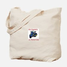 My Daddy's A Motorcop Tote Bag