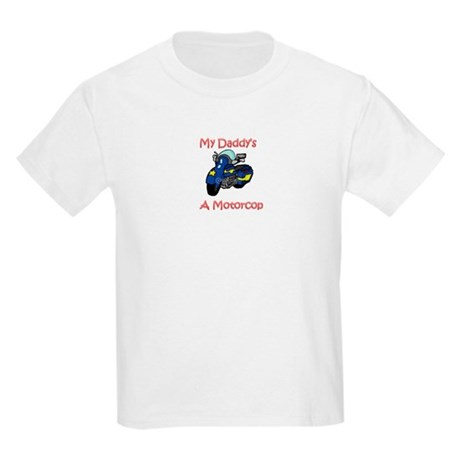 My Daddy's A Motorcop T-Shirt