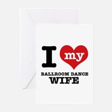 I love my ballroom dance wife Greeting Cards (Pk o