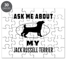 Ask Me About My Jack Russell Terrier Puzzle