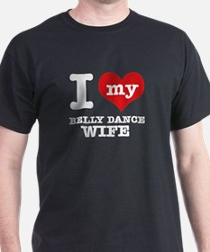 I love my belly dance wife T-Shirt