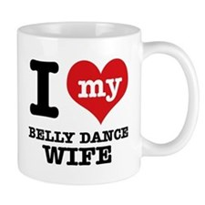 I love my belly dance wife Mug
