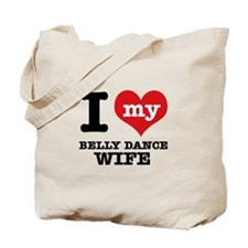 I love my belly dance wife Tote Bag