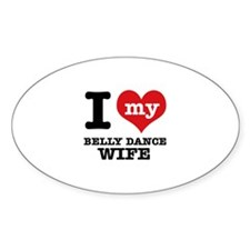 I love my belly dance wife Decal