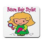 Future Hair Stylist Mousepad