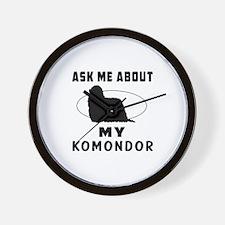 Ask Me About My Komondor Wall Clock
