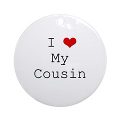 I Heart My Cousin Ornament (Round)