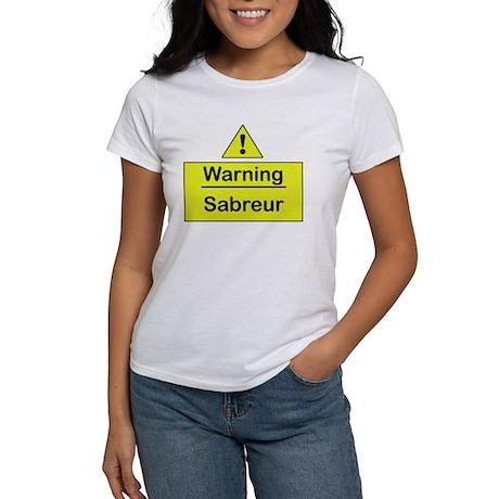 Sabre Warning - Women's T-Shirt
