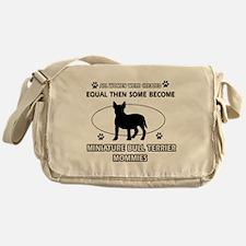 miniature bull terrier mommy designs Messenger Bag