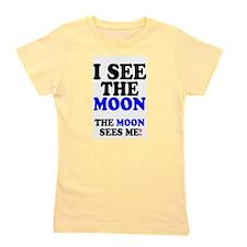 I SEE THE MOON! Girl's Tee