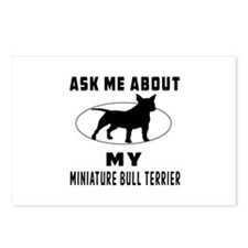 Ask Me About My Miniature Bull Terrier Postcards (