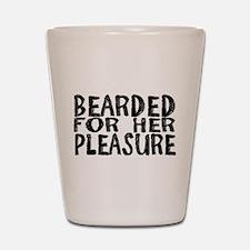Bearded for her Pleasure Shot Glass