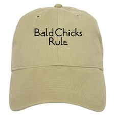 Bald Chicks Rule Baseball Cap