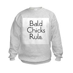 Bald Chicks Rule Sweatshirt