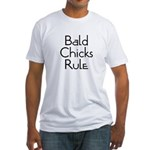 Bald Chicks Rule Fitted T-Shirt