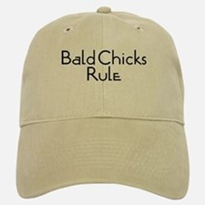 Bald Chicks Rule Baseball Baseball Cap
