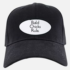 Bald Chicks Rule Baseball Hat