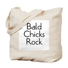Bald Chicks Rock Tote Bag