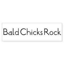 Bald Chicks Rock Bumper Bumper Sticker