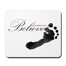 Believe in Miracles Mousepad