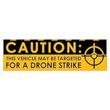 Caution: Vehicle Drone Strike Bumper Sticker