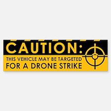 Caution: Vehicle Drone Strike Sticker (Bumper)