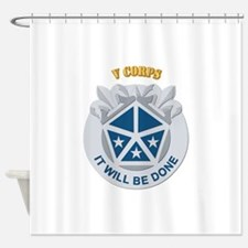 DUI - V Corps With Text Shower Curtain