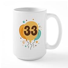 33rd Birthday Party Mug