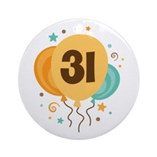 31st Birthday Party Ornament (Round)