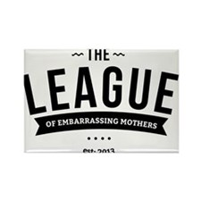 League of Embarrassing Mothers Magnets