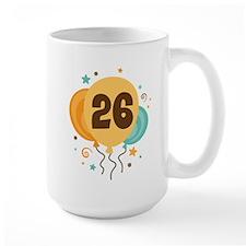 26th Birthday Party Mug