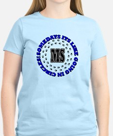 MS GOING IN CIRCLES T-Shirt