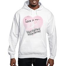 Love is my Westie Hoodie