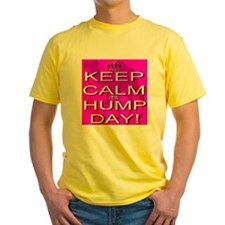 Keep Calm It's Hump Day! T