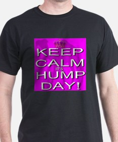Keep Calm It's Hump Day! T-Shirt