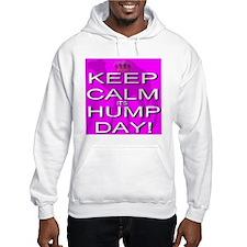 Keep Calm It's Hump Day! Hoodie