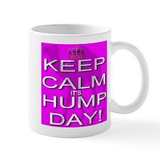 Keep Calm It's Hump Day! Mug