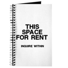 This Space For Rent Journal