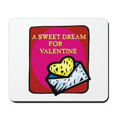 Valentine Sweet Dream Mousepad