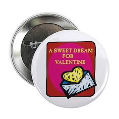 """Valentine Sweet Dream 2.25"""" Button (10 pack)"""