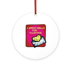 Valentine Sweet Dream Ornament (Round)