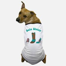 Sole Sister Dog T-Shirt