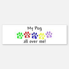 Pug Walks Bumper Bumper Bumper Sticker