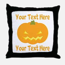 CUSTOM TEXT Jack O Lantern Throw Pillow
