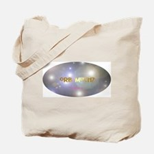 Orb Much? Tote Bag