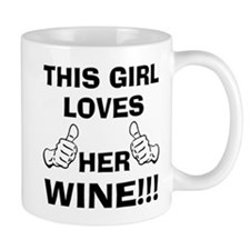This girl loves her Wine Mugs