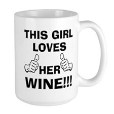 This girl loves her Wine Mugs