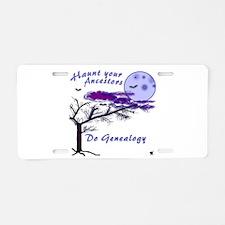 Haunt Your Ancestors Genealogy Aluminum License Pl